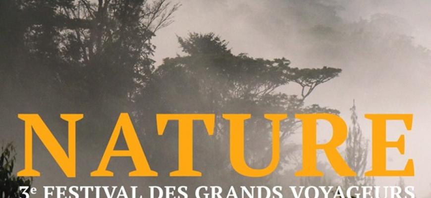 Nature nomade, le festival des grands voyageurs - Muséum d ...
