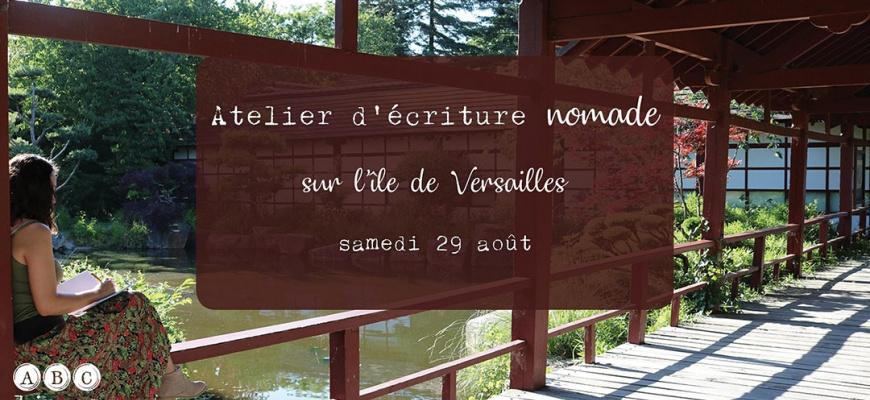 Atelier d'écriture nomade sur l'île de Versailles Atelier/Stage