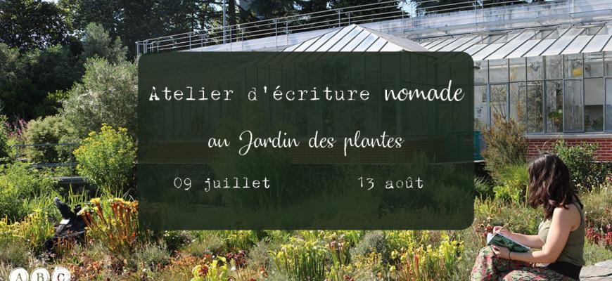 Atelier d'écriture nomade au jardin des plantes Atelier/Stage