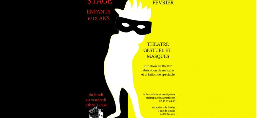 Stage 6-12 ans, théâtre gestuel et masques Atelier/Stage