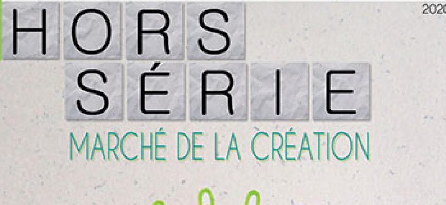 Hors Série, marché de la création Marché/Vente