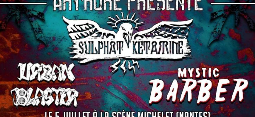 Sulphat' Ketamine + Urban Blaster + Mystic Barber Rock/Pop/Folk