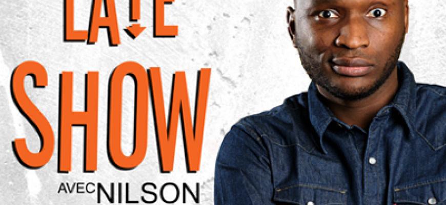 Nantes Late Show avec Nilson Humour