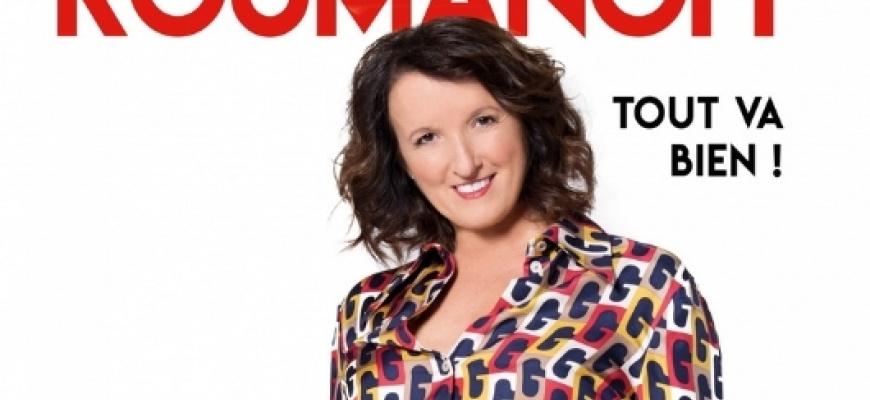 Anne Roumanoff «Tout va bien» Humour