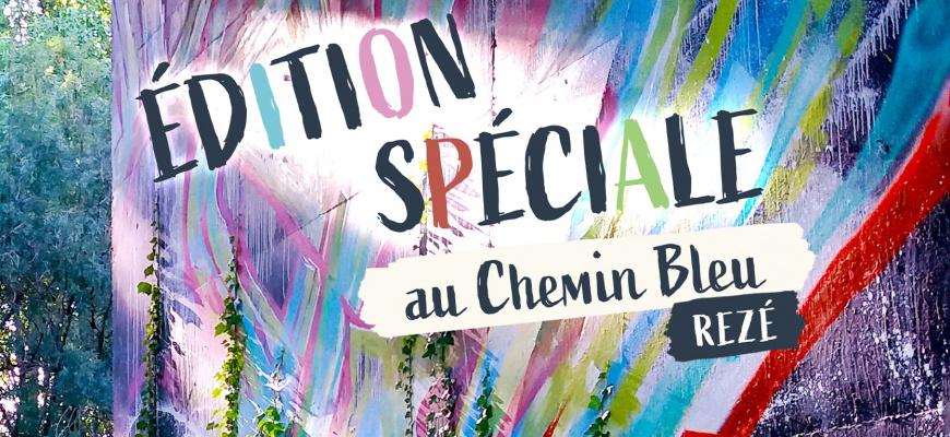 Édition spéciale au Chemin Bleu ! Festival