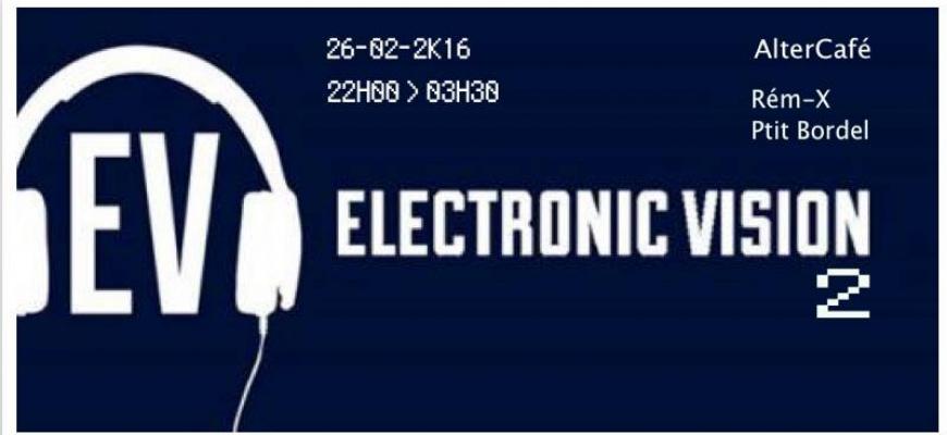 Electronic Vision Clubbing/Soirée