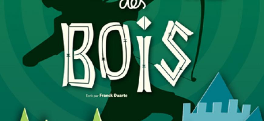 Robin des Bois, l'aventure musicale Théâtre