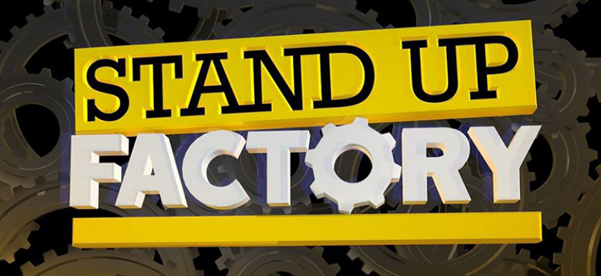 Stand Up Factory Humour