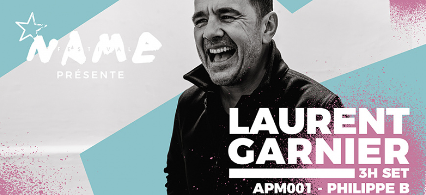 Name avec Laurent Garnier  Electro