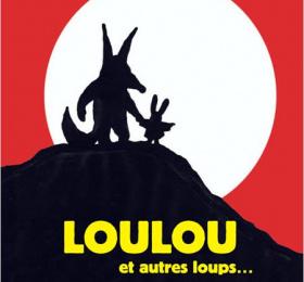 Loulou et autres loups..