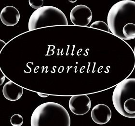 Les bulles sensorielles