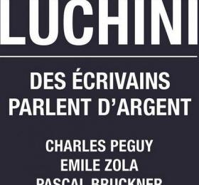 Image Fabrice Luchini - Des écrivains parlent d'argent Théâtre