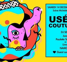Image Usées Coutumes au Mimiche! - Very Special Guest + Namoro + Paulette Sauvage + Juan Electro