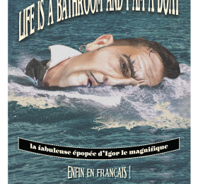 Image Life is a bathroom and I'm a boat Théâtre