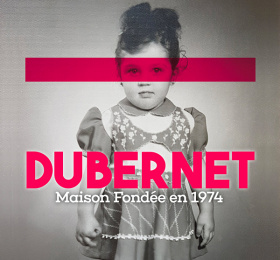 Karine Dubernet - Maison fondée en 1974