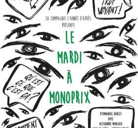 Image Le mardi à monoprix Théâtre