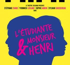 Image L'étudiante & M. Henri Théâtre