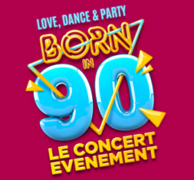 Born in 90 : Love, Dance, Party (Report du 5.12.20)