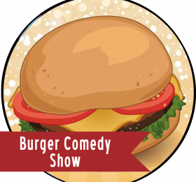 Image Burger comedy show Humour