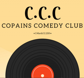 Image C.C.C - Copains Comedy Club #17 Humour