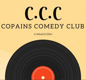 C.C.C - Copains Comedy Club #21