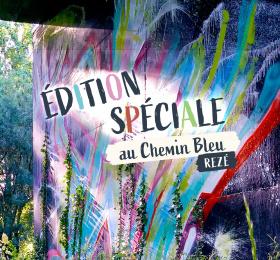 ÉDITION SPÉCIALE au Chemin Bleu !