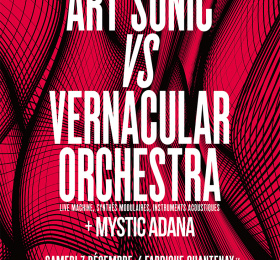 Image Art Sonic vs Vernacular Orchestra + Mystic Adana  Electro