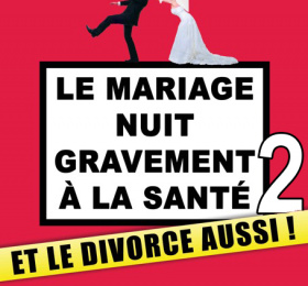 Image Le mariage nuit gravement à la santé 2 Humour