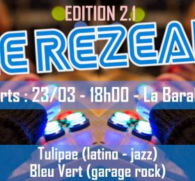 Bleu Vert en concert [Le Rézeau 2.1]