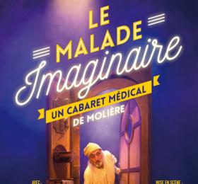 Image Le Malade Imaginaire, un cabaret médical Théâtre