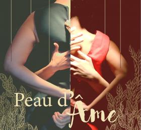 Image Peau d'âme - ANNULÉ Théâtre