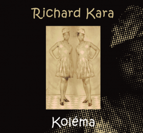 Koléma – Richard Kara