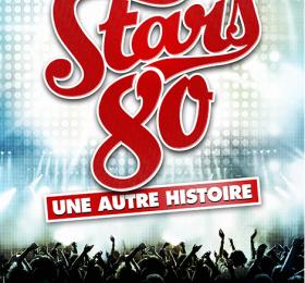 Stars 80 : Une autre histoire