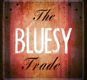 The Bluesy Trade