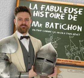 Image La fabuleuse histoire de Mr Batichon Théâtre