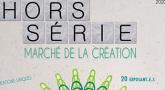 Hors Série, marché de la création
